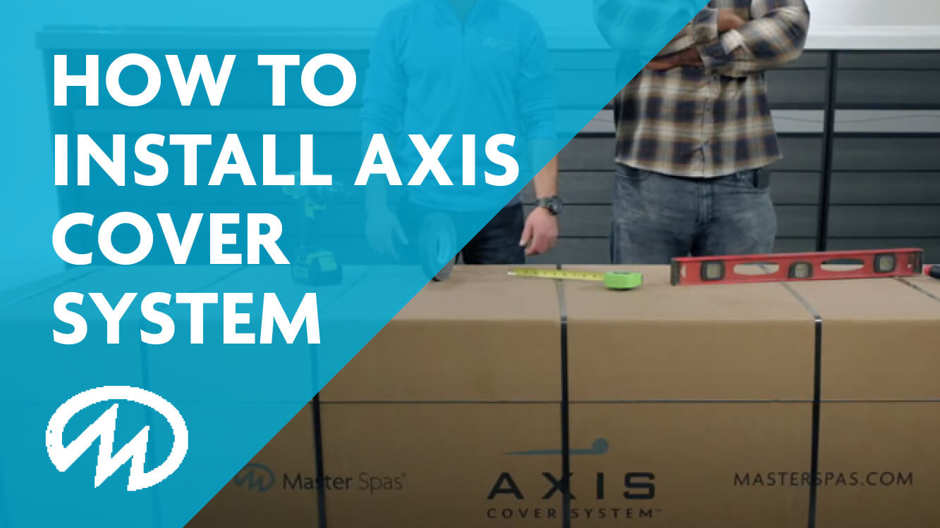 How to install the axis cover system